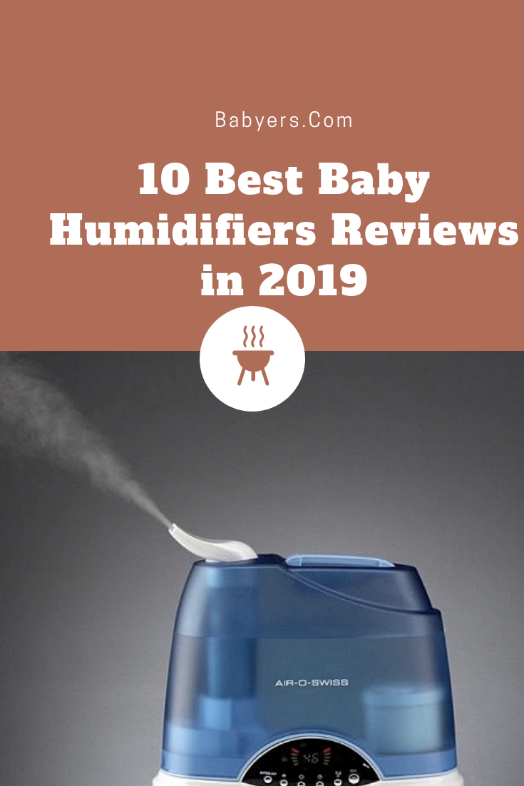 10 Best Baby Humidifiers Reviews in 2019