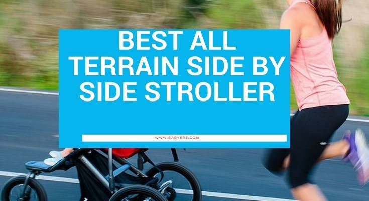 best all terrain side by side stroller
