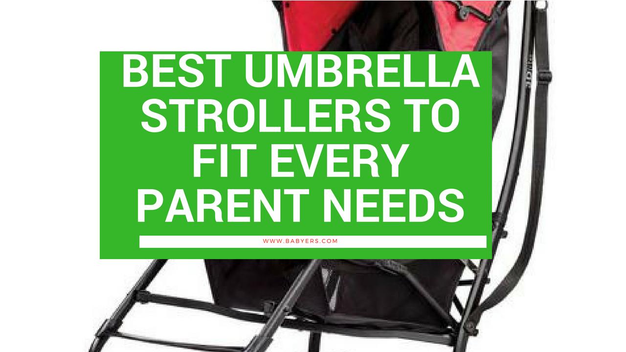 Best Umbrella Stroller