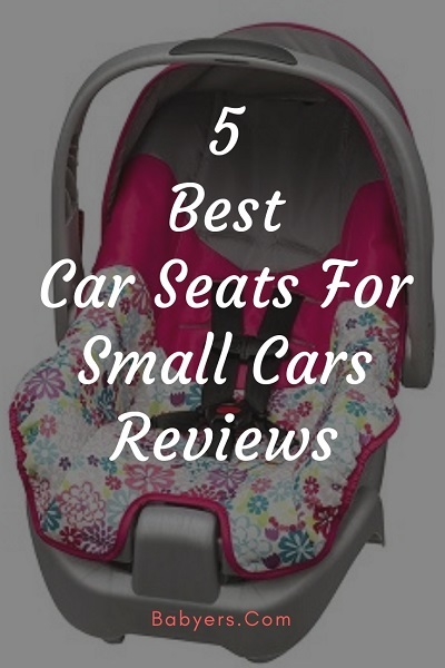 Best Car Seats For Small Cars Reviews Updated Reviews