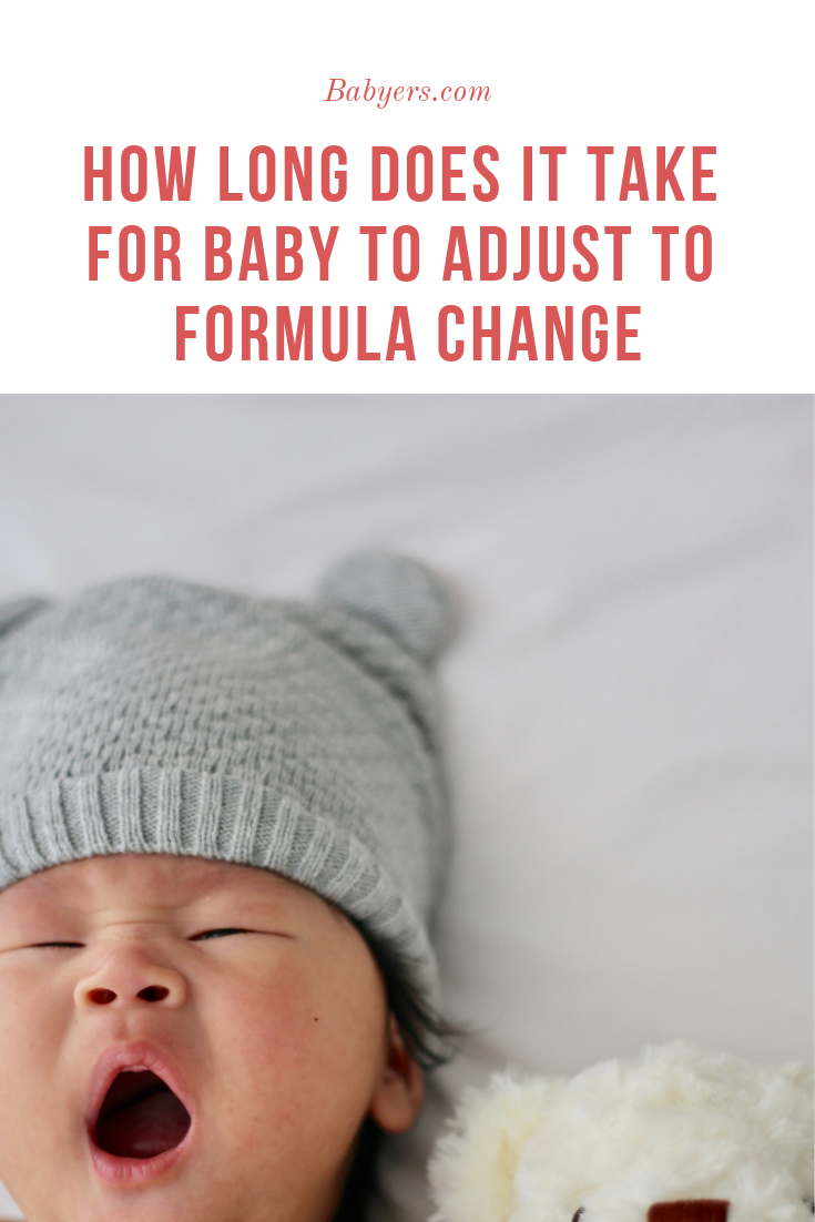 How long it takes for a baby to adjust to a change in formula